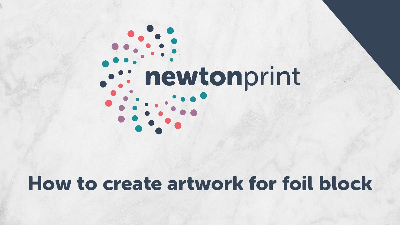 How to create artwork for foil block printing Newton Print